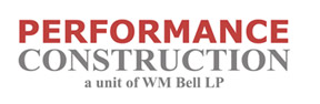 Performance Construction, a unit of WM Bell LP